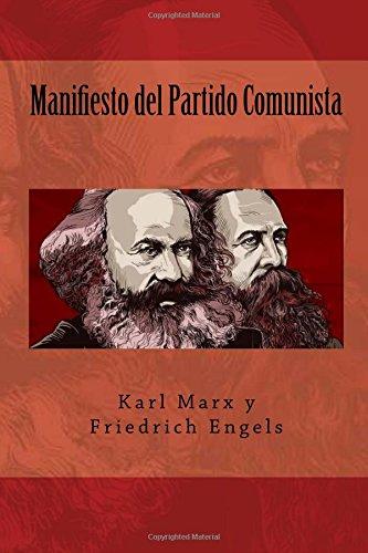 Manifiesto del Partido Comunista (Spanish Edition): Friedrich Engels, Karl