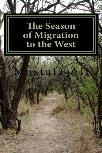 The Season of Migration to the West: Ali a., M.