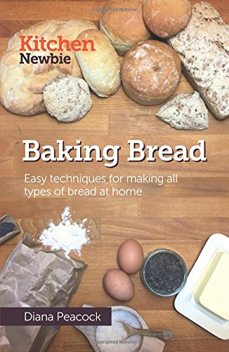 9781548853709: Baking Bread: Easy techniques for making all types of bread at home
