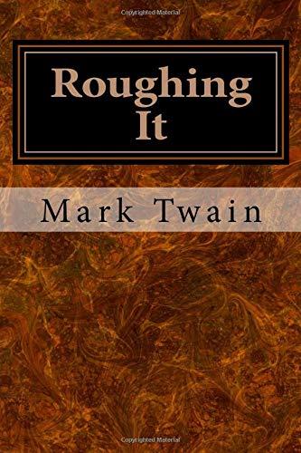 9781548860639: Roughing It