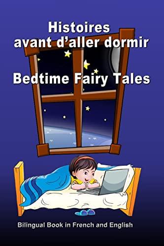 Histoires avant d'aller dormir. Bedtime Fairy Tales.: Bagdasaryan, Svetlana