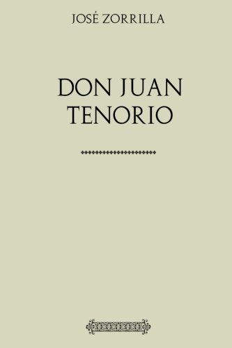 9781548866754: Colección José Zorrilla: Don Juan Tenorio
