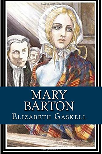 9781548870607: Mary Barton: A Tale of Manchester Life