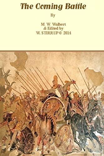 The Coming Battle - 2014: Walbert, Mr M.