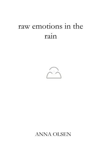 raw emotions in the rain