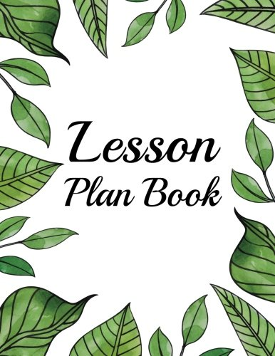 Lesson Plan Book: Teacher Plan and Record: Teacher and. Lesson