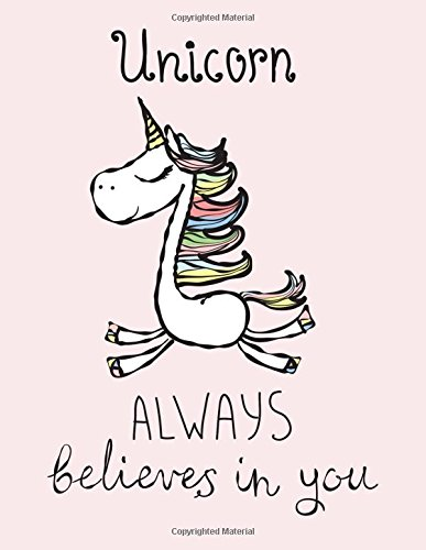 Unicorn Always Believes in You (Journal, Diary,: Happiness Life