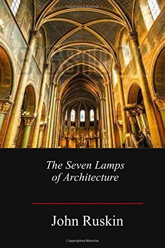 9781548920449: The Seven Lamps of Architecture
