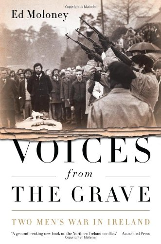 9781548932886: Voices from the Grave: Two Men's War in Ireland