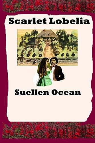 Scarlet Lobelia: Ocean, Suellen