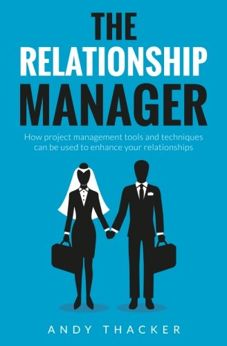 9781548949839: The Relationship Manager