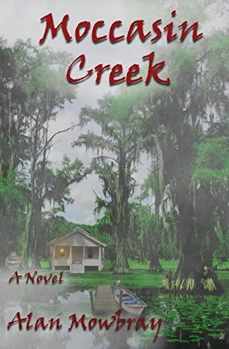 Moccasin Creek: Mowbray, Alan