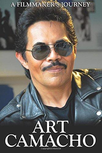 Art Camacho: A Filmmaker's Journey