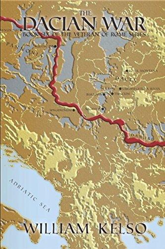 The Dacian War (Veteran of Rome): Kelso, William