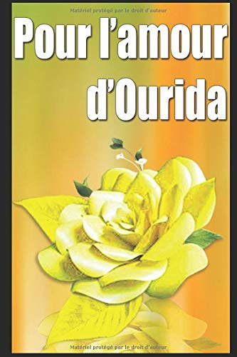 Pour l'amour d'Ourida (French Edition): Delly