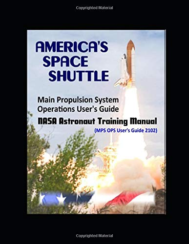 America's Space Shuttle: Main Propulsion System Operations: National Aeronautics and