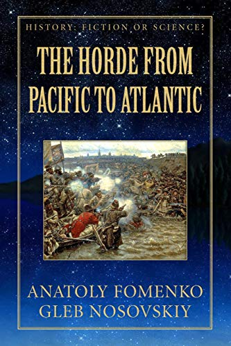 9781549670107: The Horde from Pacific to Atlantic