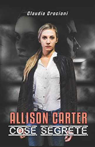 Allison Carter: Cose segrete: Claudia Crocioni