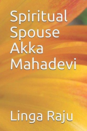 9781549688973: Spiritual Spouse Akka Mahadevi