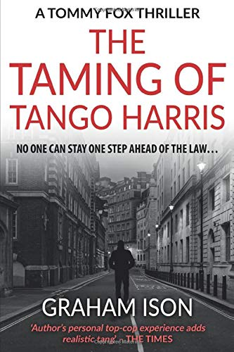 9781549711480: The Taming of Tango Harris (A Tommy Fox Thriller)