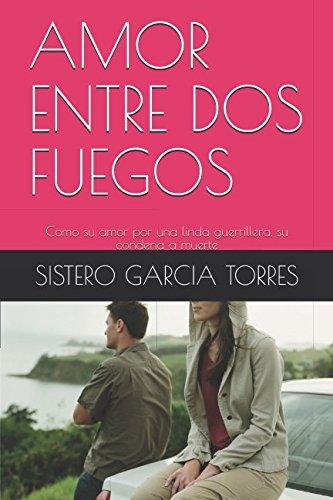 AMOR ENTRE DOS FUEGOS: Como su amor: SISTERO GARCIA TORRES