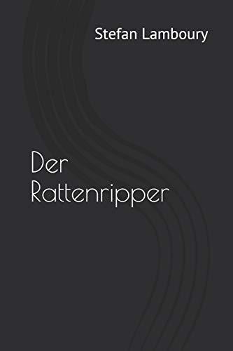 9781549774072: Der Rattenripper