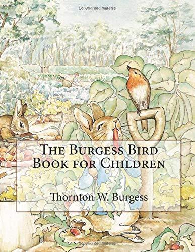 9781549774560: The Burgess Bird Book for Children: Illustrated