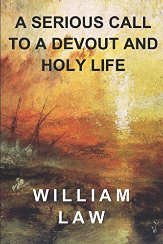 9781549795022: A Serious Call to a Devout and Holy Life
