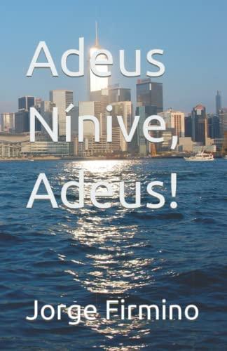 Adeus Nínive, Adeus!: Jorge da Costa