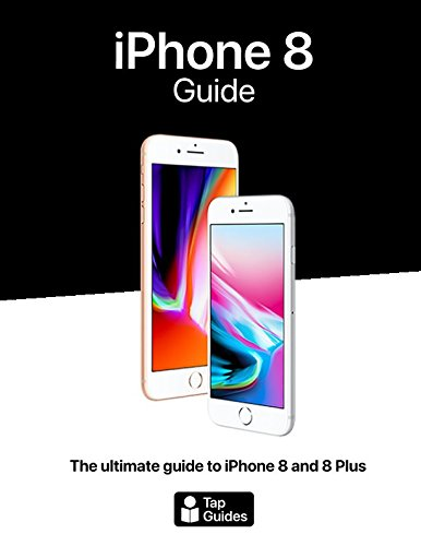 IPhone 8 Guide : The Ultimate Guide to IPhone8 and IPhone 8 Plus 9781549816512 The iPhone 8 is a huge step forward for the iPhone. It has glass on the front and the back to enable wireless charging, it has a Retina