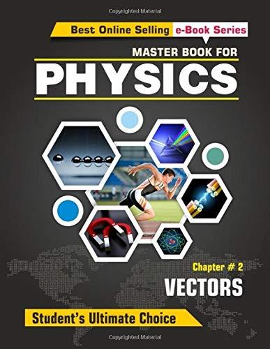 Master Book For Physics - Chapter 02: Tarun Mankad
