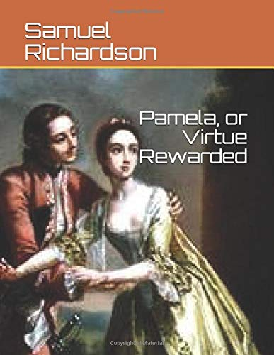 9781549832291: Pamela, or Virtue Rewarded