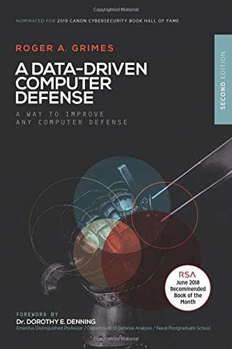 9781549836534: A Data-Driven Computer Security Defense: THE Computer Security Defense You Should Be Using