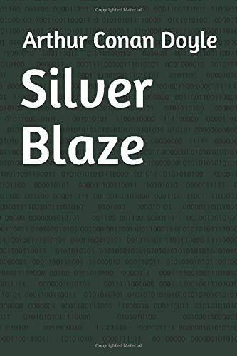 9781549879845: Silver Blaze