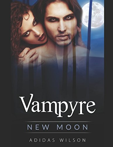 Vampyre: New Moon: Adidas Wilson