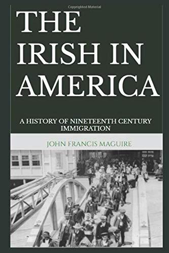 9781549908705: The Irish in America