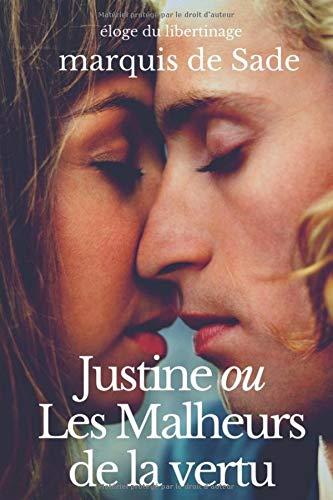 9781549913235: Justine ou Les Malheurs de la vertu