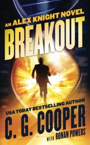 Breakout (Alex Knight): Powers, Ronan,Cooper, C.