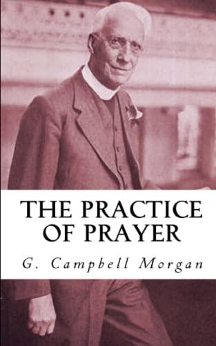 9781549930447: The Practice of Prayer