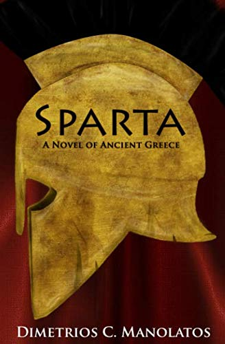 9781549948442: Sparta: A Novel of Ancient Greece