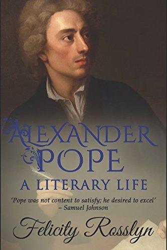 9781549981579: Alexander Pope: A Literary Life