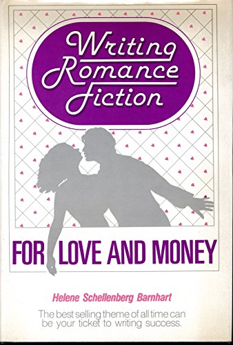 9781550010459: Writing Romance Fiction for Love and Money