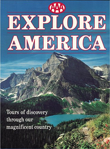 AAA Explore America: Tours of Discovery Through: Richard Marshall, Judith