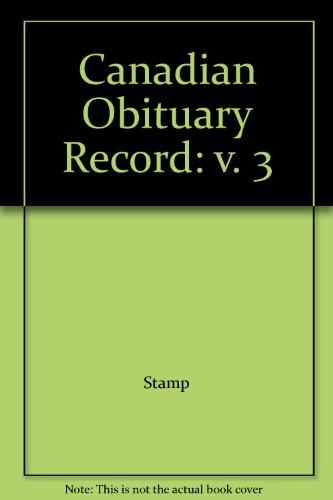 Canadian Obituary Record: v. 3: Stamp, Robert M.