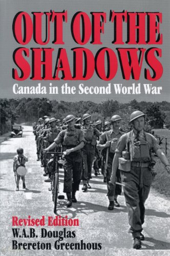 9781550021516: Out of the Shadows: Canada in the Second World War
