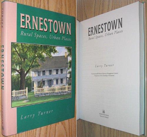 9781550021875: Ernestown: Rural Spaces, Urban Places