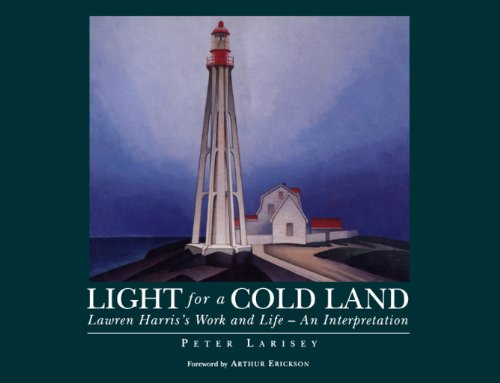 9781550021882: Light for a Cold Land: Lawren Harris's Life and Work