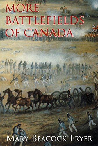 More Battlefields of Canada (1550021893) by Fryer, Mary Beacock
