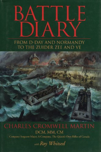 9781550022131: Battle Diary: From D-Day and Normandy to the Zuider Zee and VE