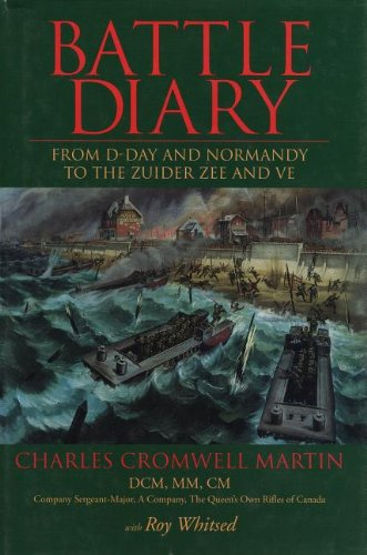 9781550022148: Battle Diary: From D-Day and Normandy to the Zuider Zee and Ve